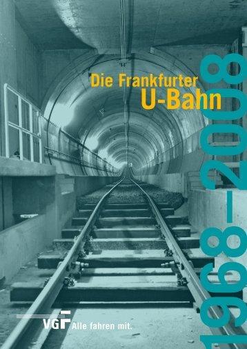 40 Jahre U-Bahn - Historische Straßenbahn der Stadt Frankfurt am ...