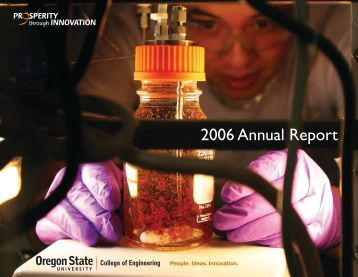 2006 Annual Report - College of Engineering - Oregon State ...