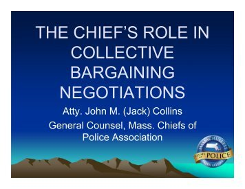 THE CHIEF'S ROLE IN COLLECTIVE BARGAINING NEGOTIATIONS