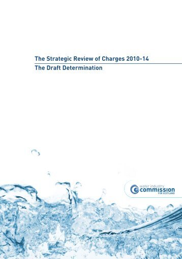 The Draft Determination - Water Industry Commission for Scotland