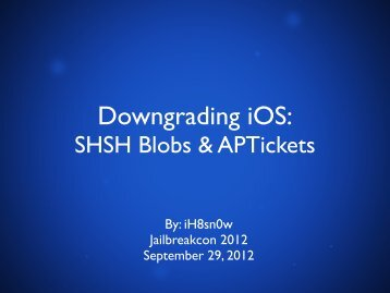 SHSH Blobs & APTickets - Reverse Engineering Mac OS X