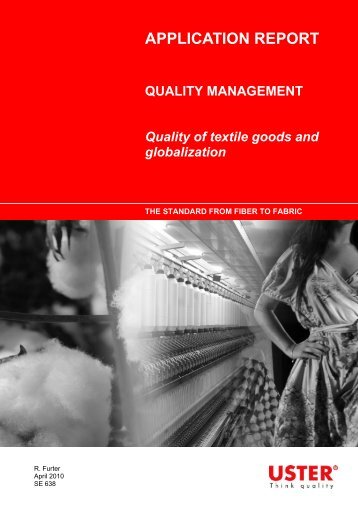 Quality of textile goods and globalization - Uster Technologies