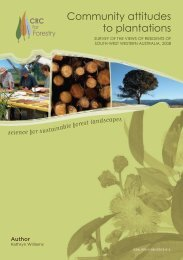 Community attitudes to plantations: survey of the ... - CRC for Forestry