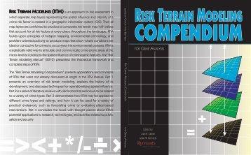 Risk Terrain Modeling Compendium - Rutgers Center on Public ...