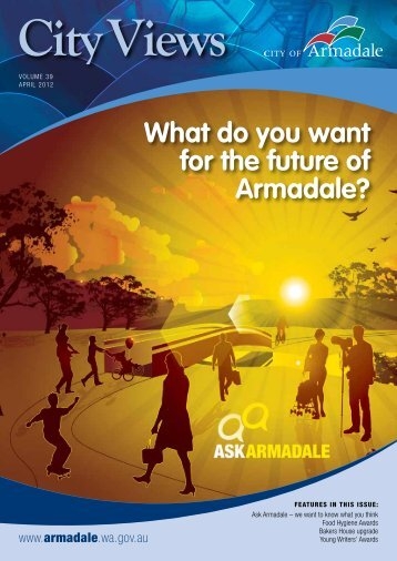 Volume 39 April 2012 (PDF 1.38 MB) - City of Armadale