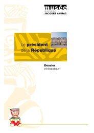 Le président de la République - musée du président Jacques Chirac