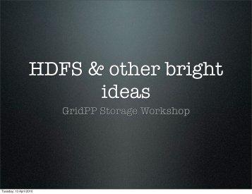 Hadoop / HDFS - GridPP