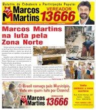 Marcos Martins na luta pela Zona Norte