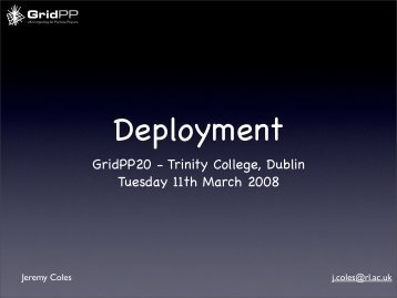 Deployment Team Overview - GridPP