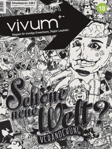 Vivum 10 | SCHÖNE NEUE WELT?