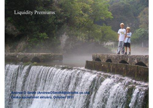 Liquidity Premiums - Česká společnost aktuárů