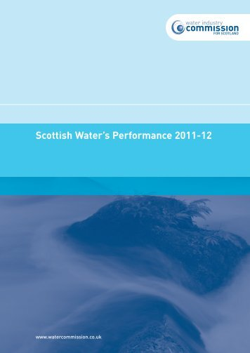 Scottish Water's Performance 2011-12 - Water Industry Commission ...