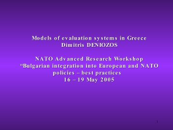 Models of evaluation systems in Greece Dimitris DENIOZOS NATO ...