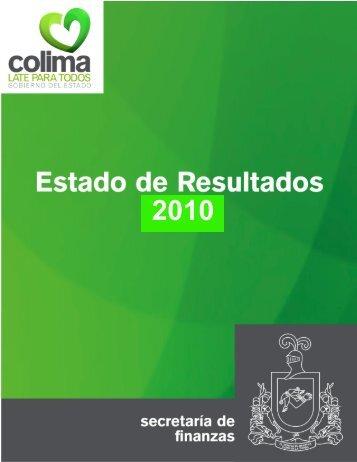 2010 Estado de resultados y balance general forma parte de la ...