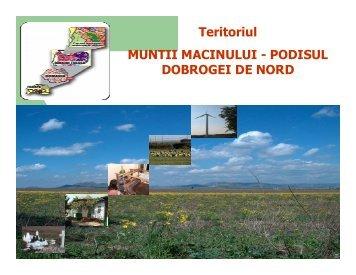Teritoriul MUNTII MACINULUI - PODISUL DOBROGEI DE ... - MADR