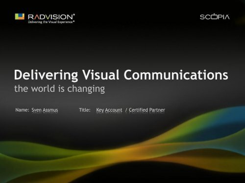 Delivering Visual Communications