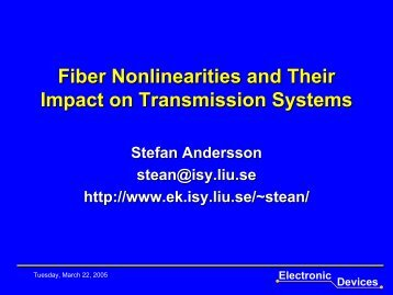 Fiber Nonlinearities and Their Impact on Transmission Systems