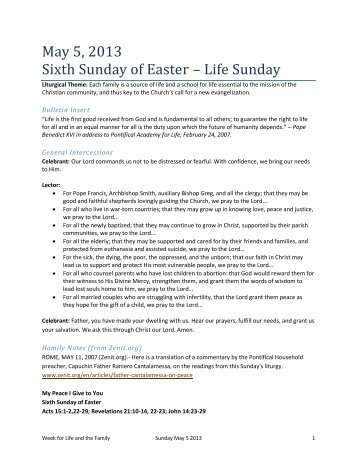 May 5, 2013 Sixth Sunday of Easter – Life Sunday