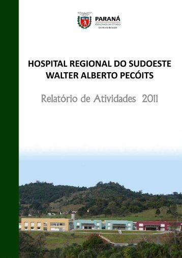 Resultad os - Hospital Regional do Sudoeste