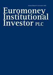 Annual Report & Accounts 2010 - Euromoney Institutional Investor ...