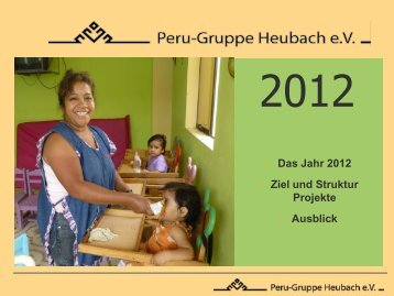 Das Jahr 2012 - peru-gruppe heubach ev