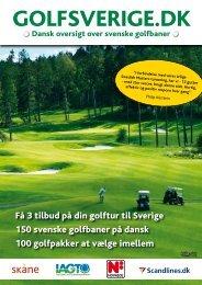 Få 3 tilbud på din golftur til Sverige 150 svenske ... - Golfsverige.dk