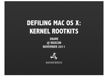 Defiling Mac OS X - Ruxcon - Reverse Engineering Mac OS X - PUT ...