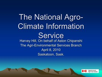 Agriculture and Agrifood Canada drought services (Harvey Hill)