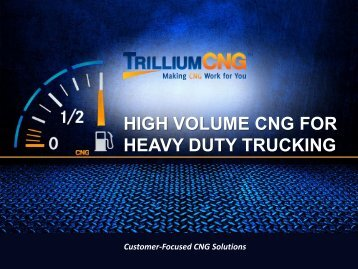 """HIGH VOLUME CNG FOR HEAVY DUTY TRUCKING - """"ACT"""" Expo"""