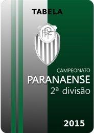 Capa Tabela Campeonato Paranaense da 2 Divisao 2015