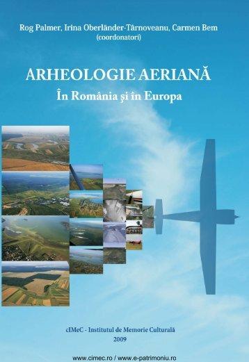 Arheologie aeriană. În România şi în Europa - cIMeC
