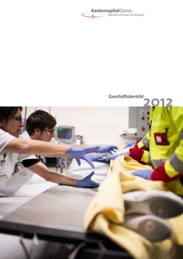Geschäftsbericht 2012 - Kantonsspital Glarus