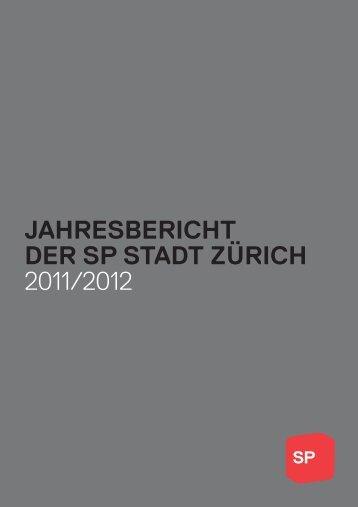 Jahresbericht der sP stadt Zürich 2011/2012