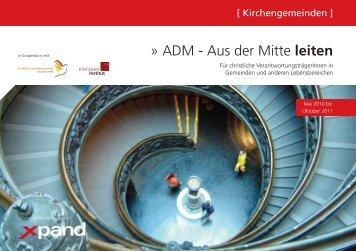 ADM - Aus der Mitte leiten