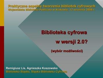Biblioteka cyfrowa w wersji 2.0?