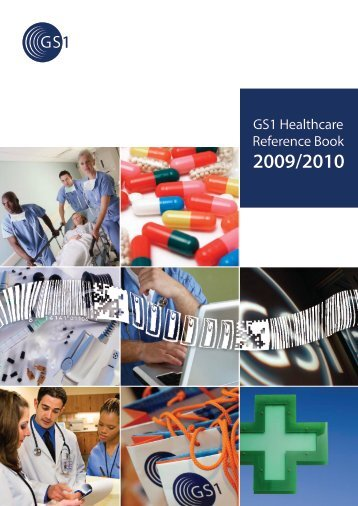 View the GS1 Healthcare Reference Book 2009/2010