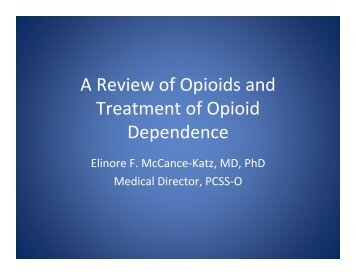 A Review of Opioids and Treatment of Opioid Dependence - PCSS-O