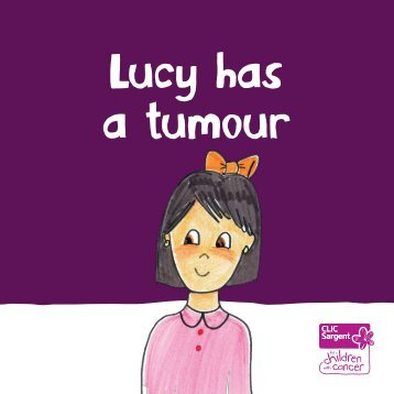 Lucy has a tumour - CLIC Sargent