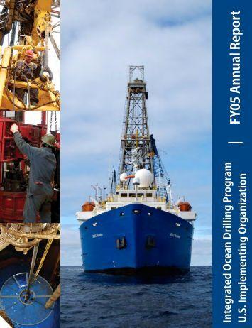 FY 2005 annual report - Integrated Ocean Drilling Program - Texas ...