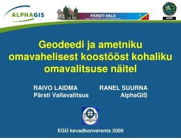 Geodeedi ja ametniku omavahelisest koostööst kohaliku ... - AlphaGIS