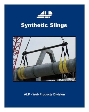 Synthetic Web Sling Catalog - ALP Industries Inc.