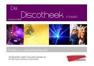 De Discotheeksector in beeld 2009 - Van Spronsen en Partners