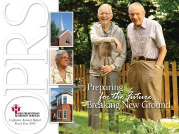 for the Future … - Ohio Presbyterian Retirement Services