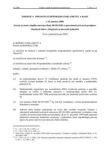 SMERNICA 1999/103/ES EURÓPSKEHO PARLAMENTU A RADY z ...