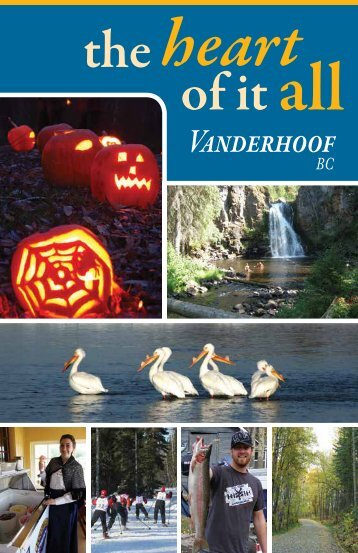 Tourist Brochure - Vanderhoof District Chamber of Commerce