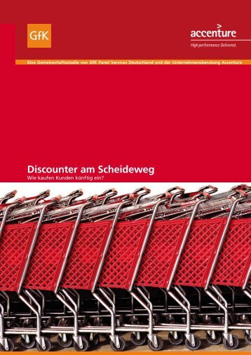 Discounter am Scheideweg - GfK Panel Services Deutschland