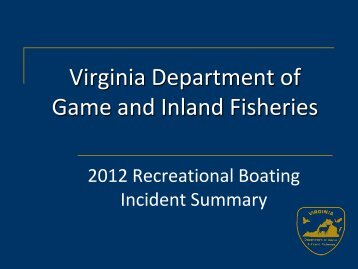 2012 Boating Accident Report - Virginia Department of Game and ...