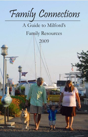 A Guide To Milford's Family Resources 2009 - Milford Public Schools