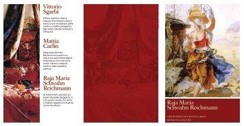 Raja Maria Schwahn Reichmann Vittorio Sgarbi Mattia carlin Raja ...