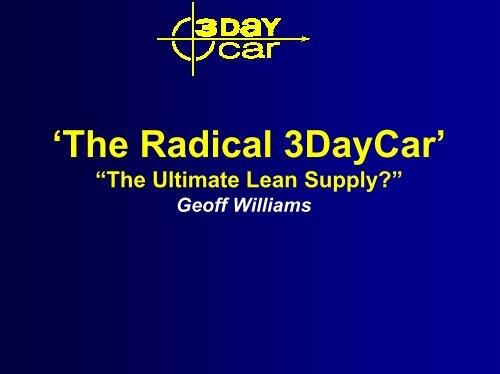 'The Radical 3DayCar'